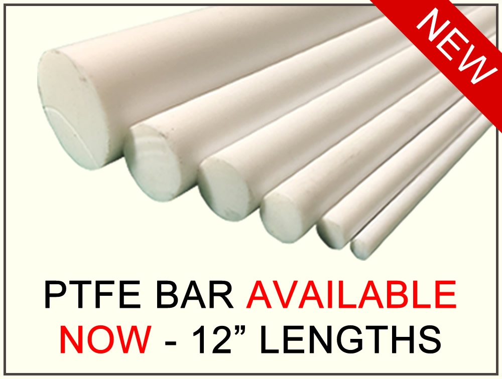 PTFE Bar Now In Stock