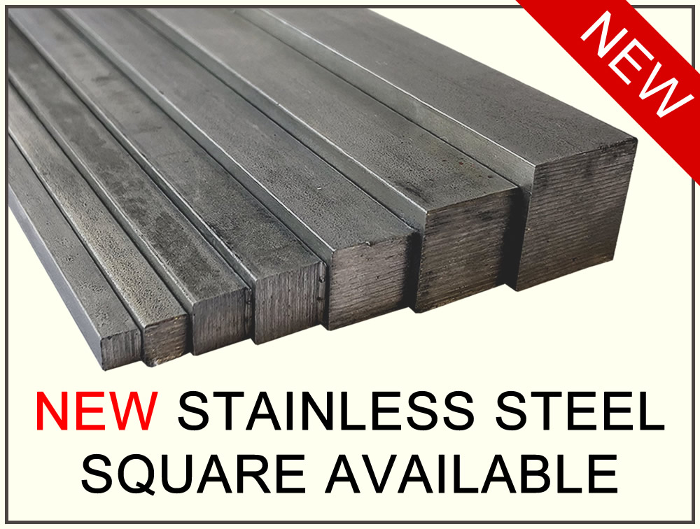 New Stainles Steel Square Material NOW Available